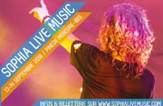 SOPHIA LIVE MUSIC : L'EVENEMENT MUSICAL DE LA RENTREE !
